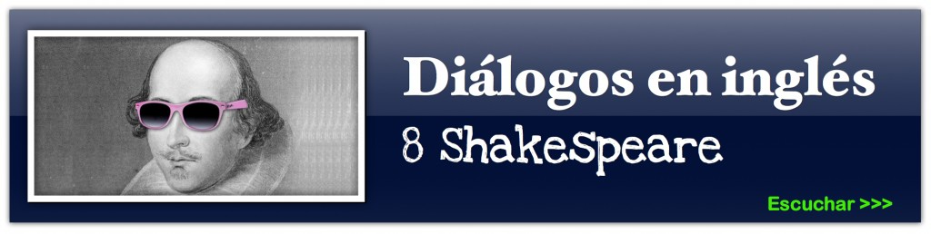 diáologos en inglés shakespeare 8