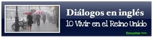 diálogos en ingles vivir in UK 10