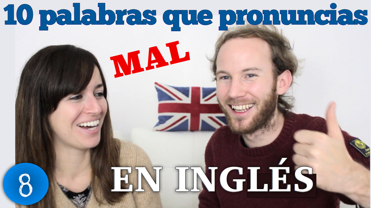 English Pronunciation for Spanish Speakers