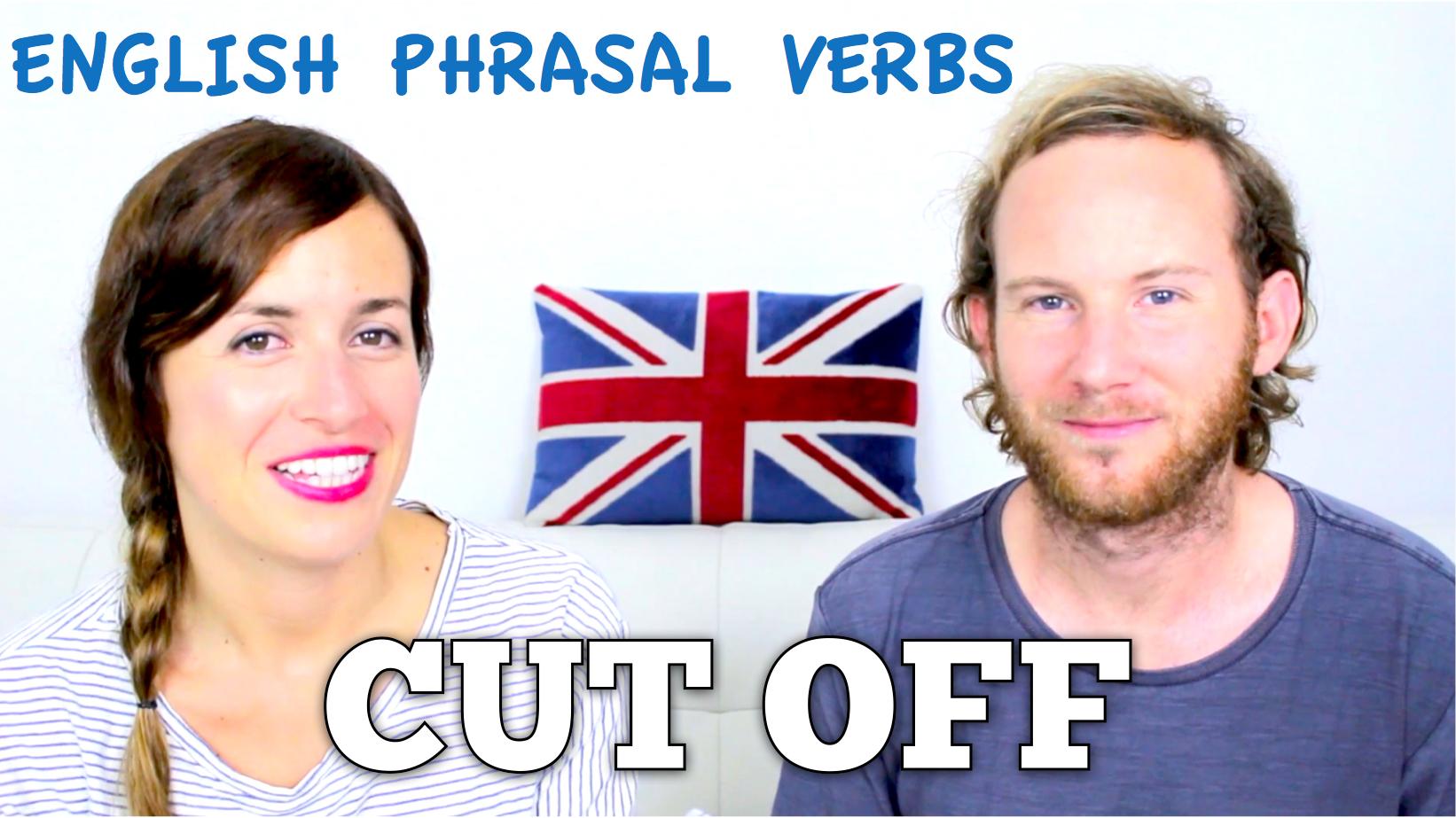 CUT OFF – English Phrasal Verbs