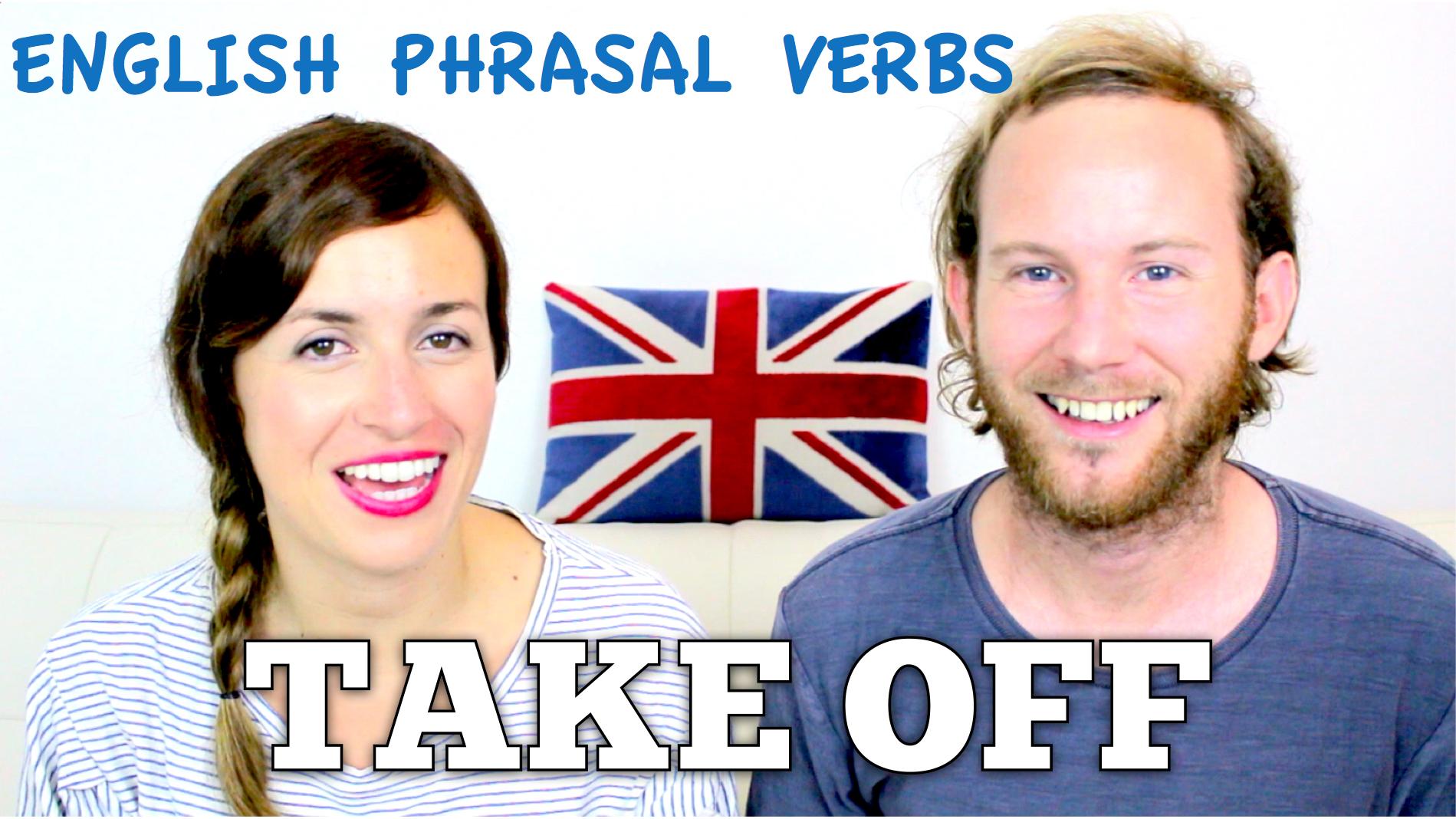 TAKE OFF – English Phrasal Verbs