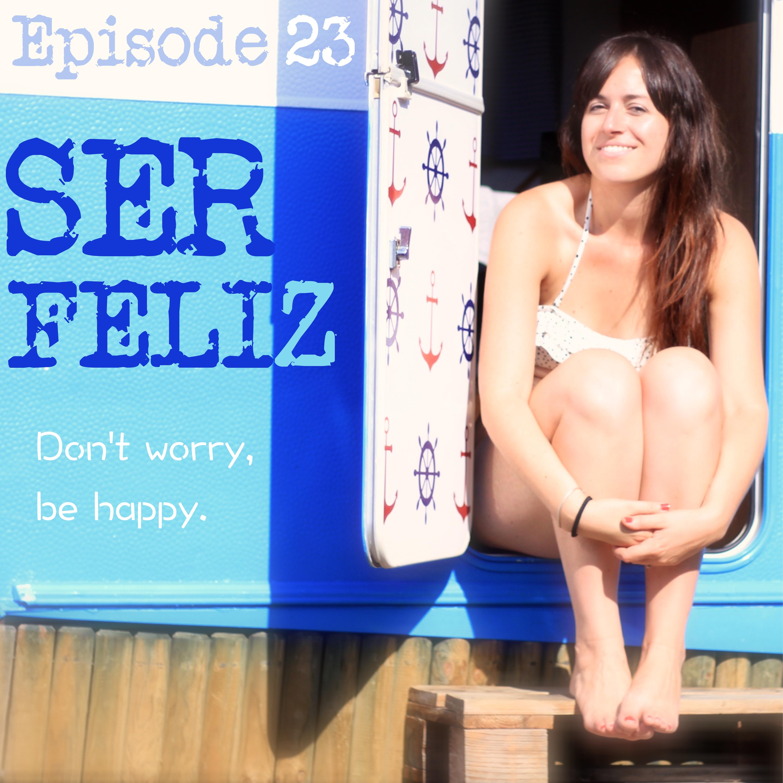 23 - Ser Feliz - Diálogos en inglés