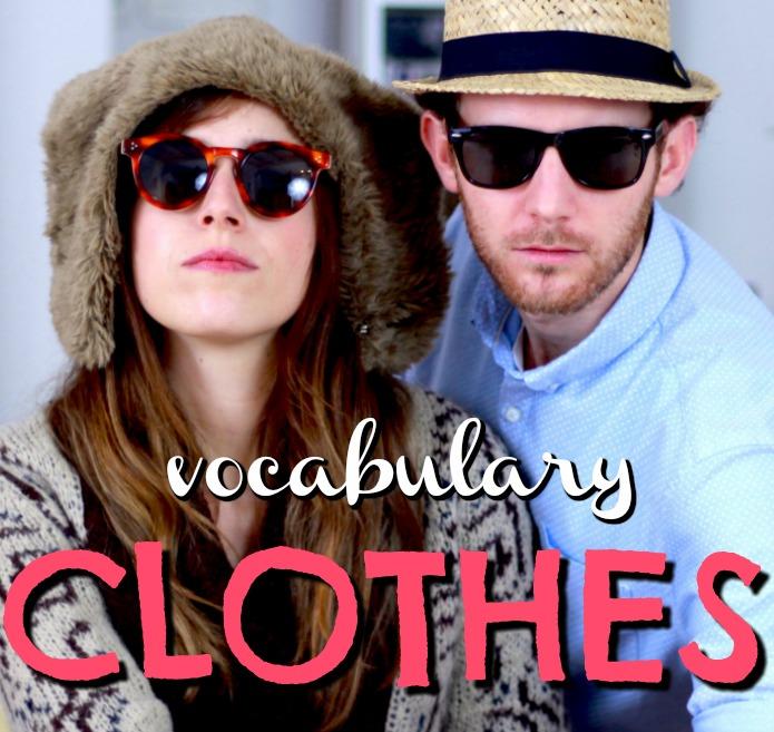 Vocabulario: CLOTHES – Clase de inglés