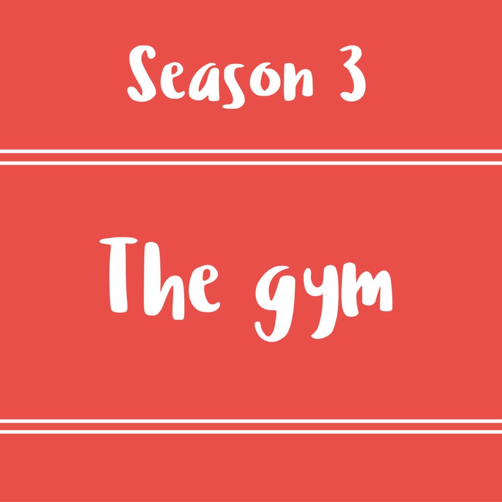 46 – The Gym! – Diálogo en inglés