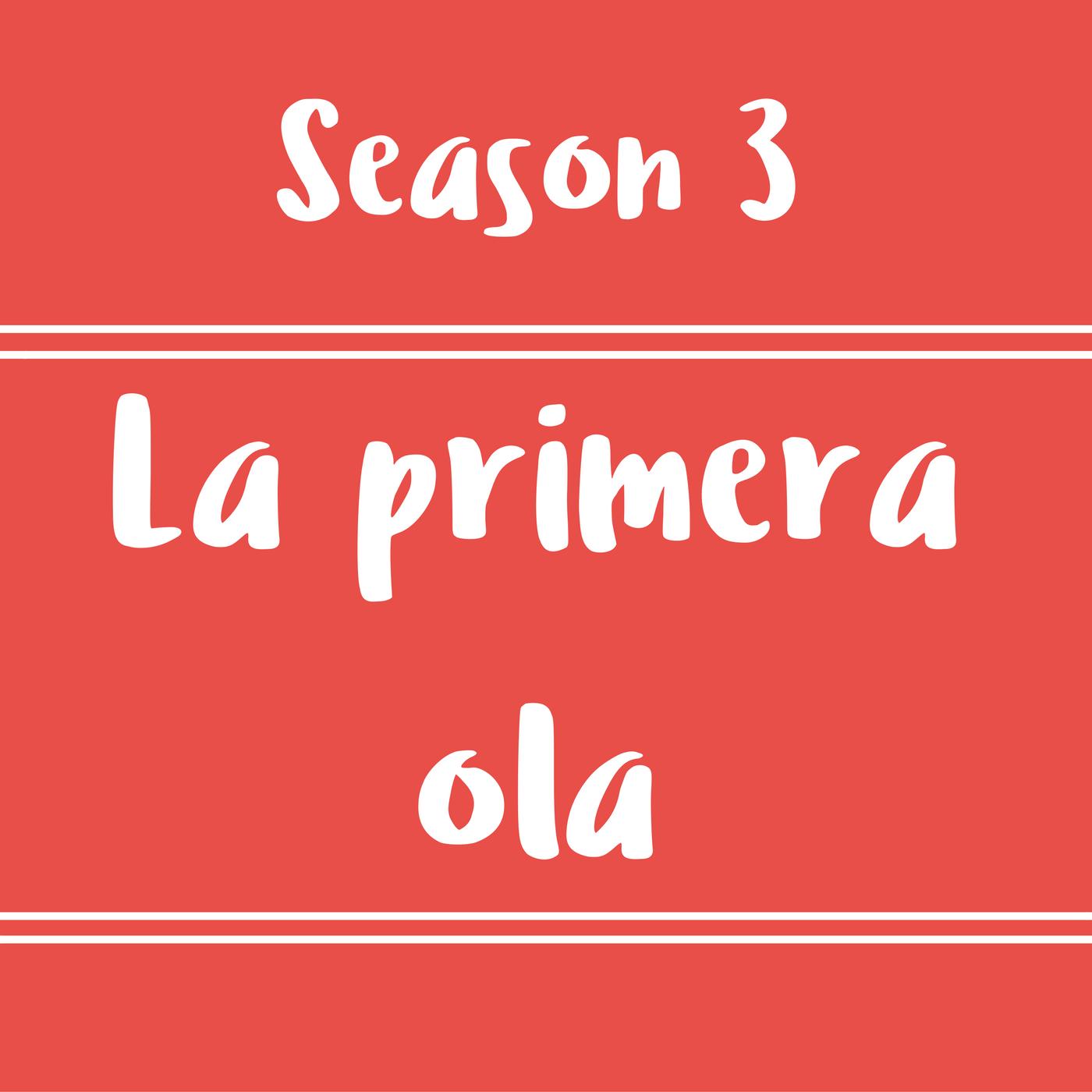 41 – La Primera Ola – Diálogos en inglés