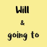 Diferencia entre 'Will' & 'Going to' en inglés
