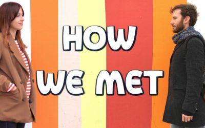 English Listening practice: how did we meet?