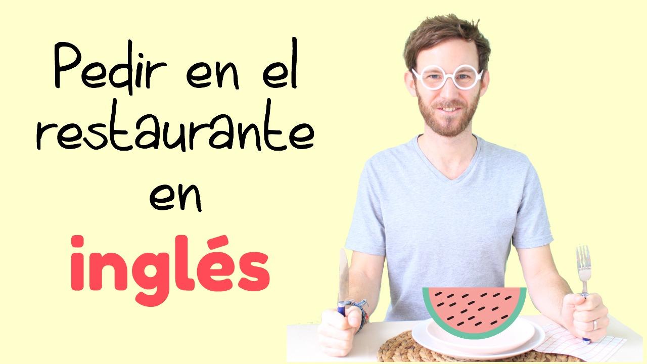Cómo Pedir En Un Restaurante En Inglés Amigos Ingleses