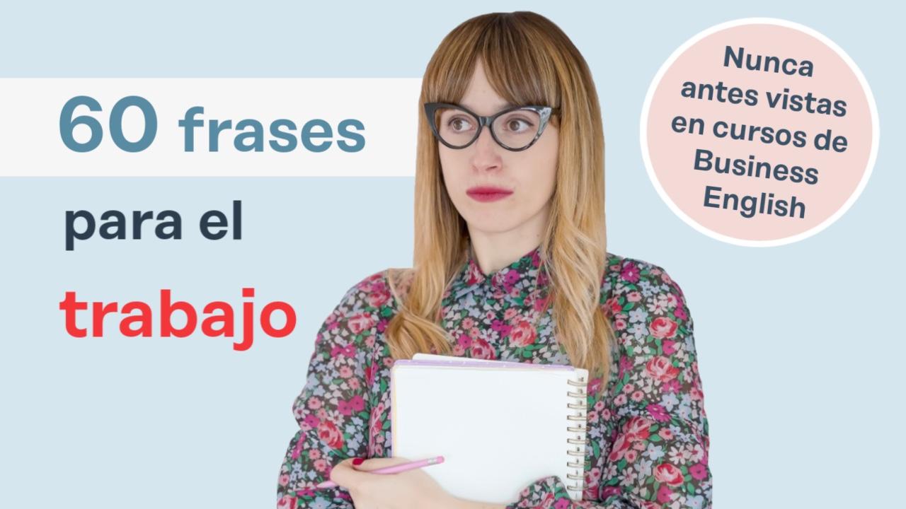 60 Frases En Inglés Para El Trabajo Con Pdf Amigos Ingleses